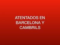 Nota informativa sobre los atentados en Barcelona y Cambrils