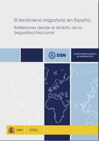 El fenómeno migratorio en España. Reflexiones desde el ámbito de la Seguridad Nacional