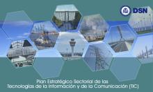 Nuevo Plan Estratégico Sectorial de las Tecnologías de la Información y de la Comunicación, con 14 operadores críticos más.