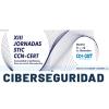 Jornadas STIC CCN-CERT
